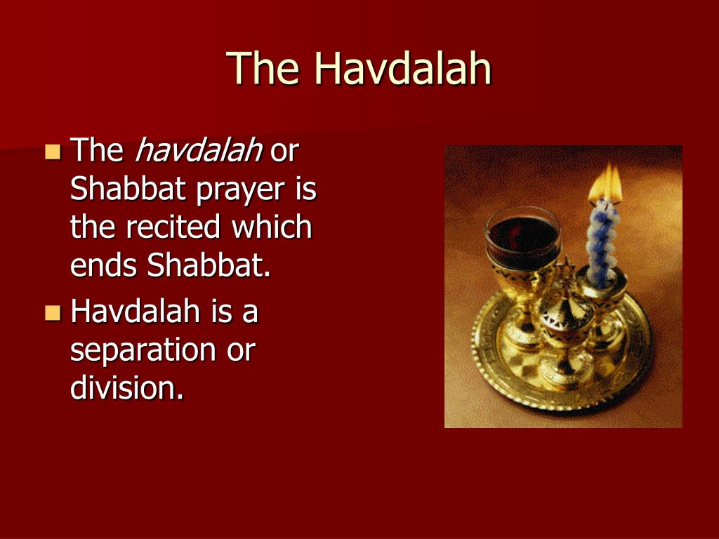The Havdalah