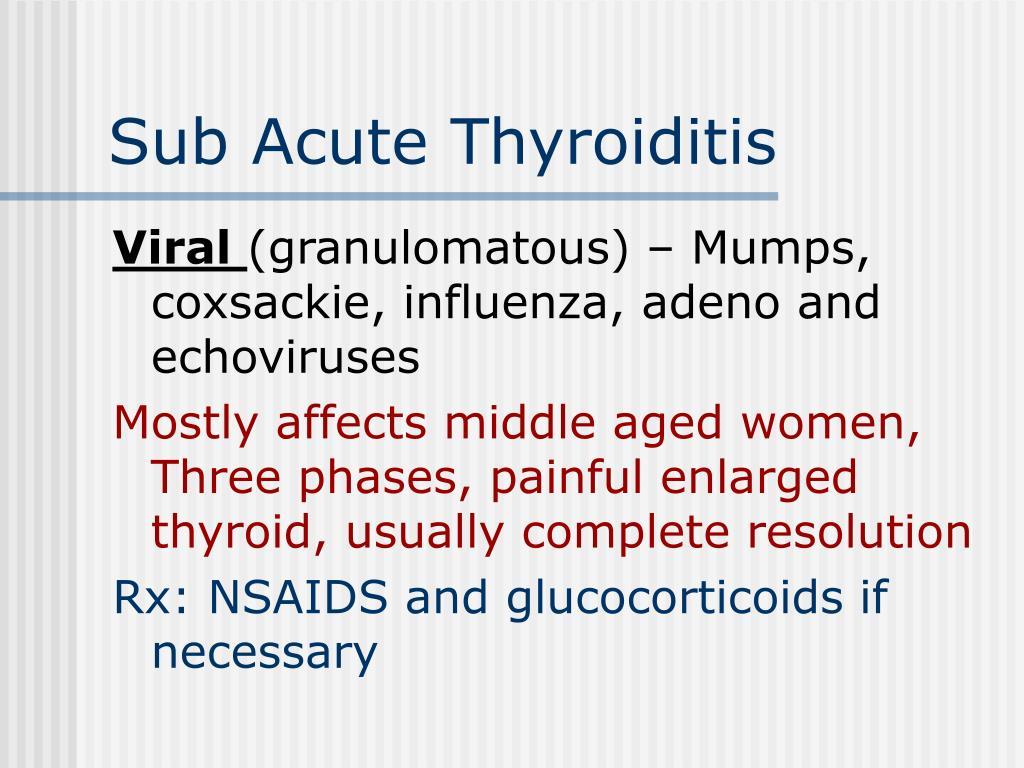 Sub Acute Thyroiditis