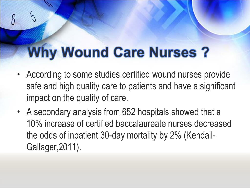 Why Wound Care Nurses ?