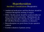hyperthyroidism anesthetic considerations preoperative