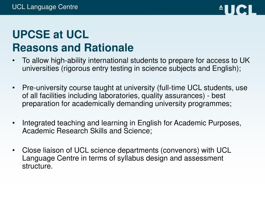 UPCSE at UCL