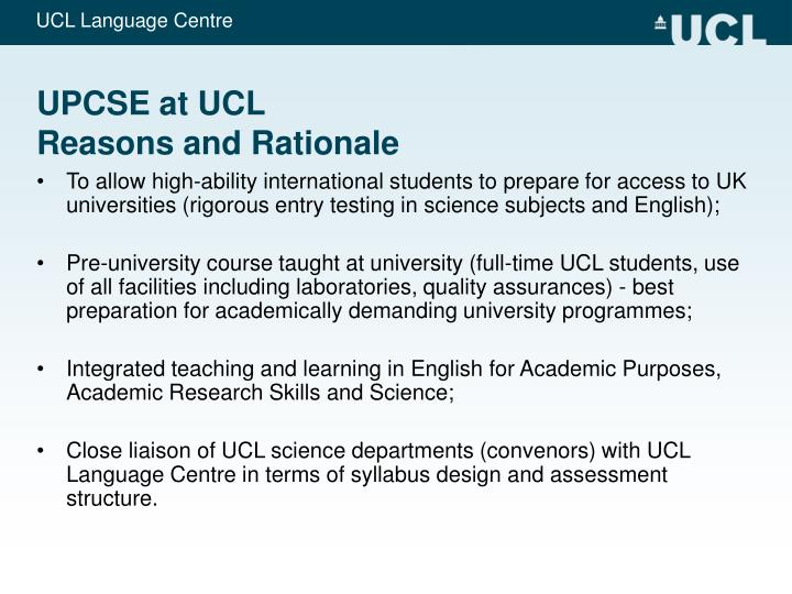 Upcse at ucl reasons and rationale