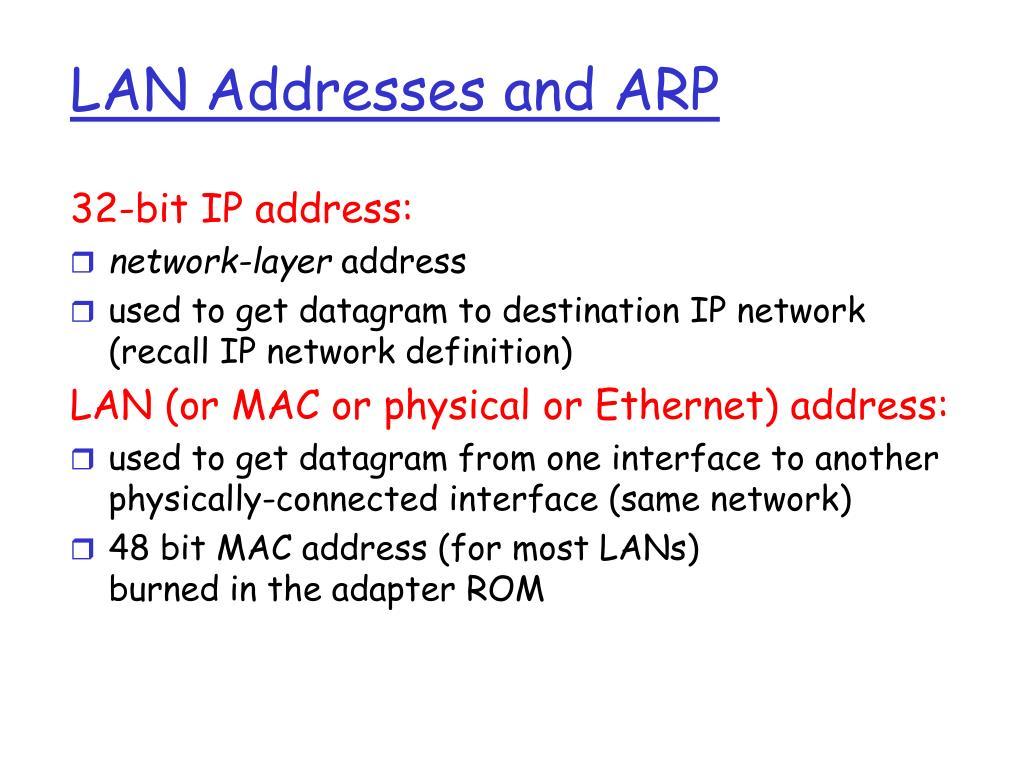 LAN Addresses and ARP