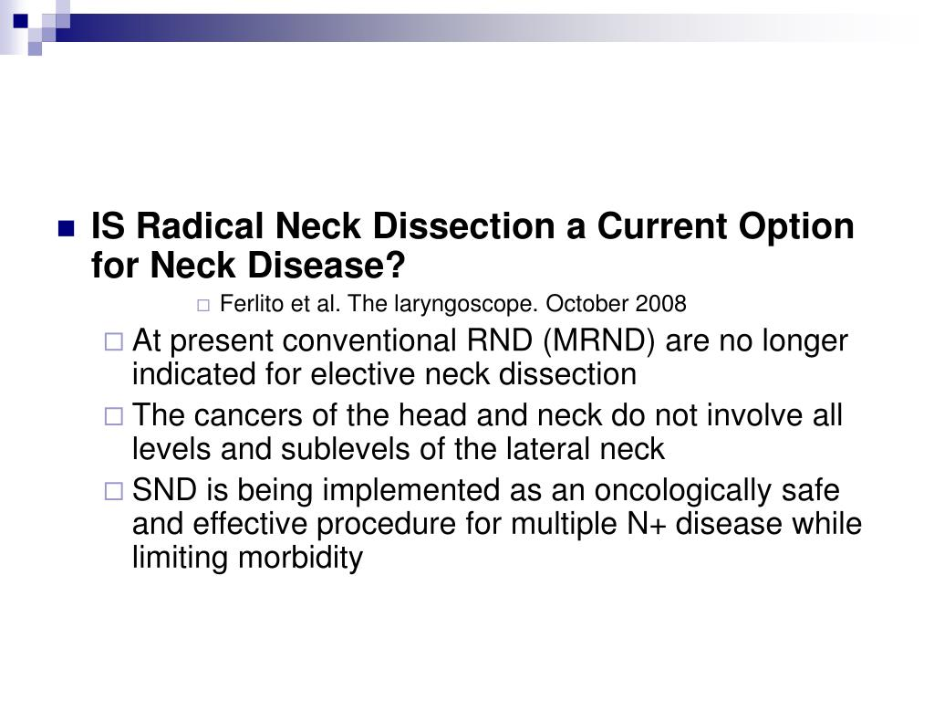 IS Radical Neck Dissection a Current Option for Neck Disease?