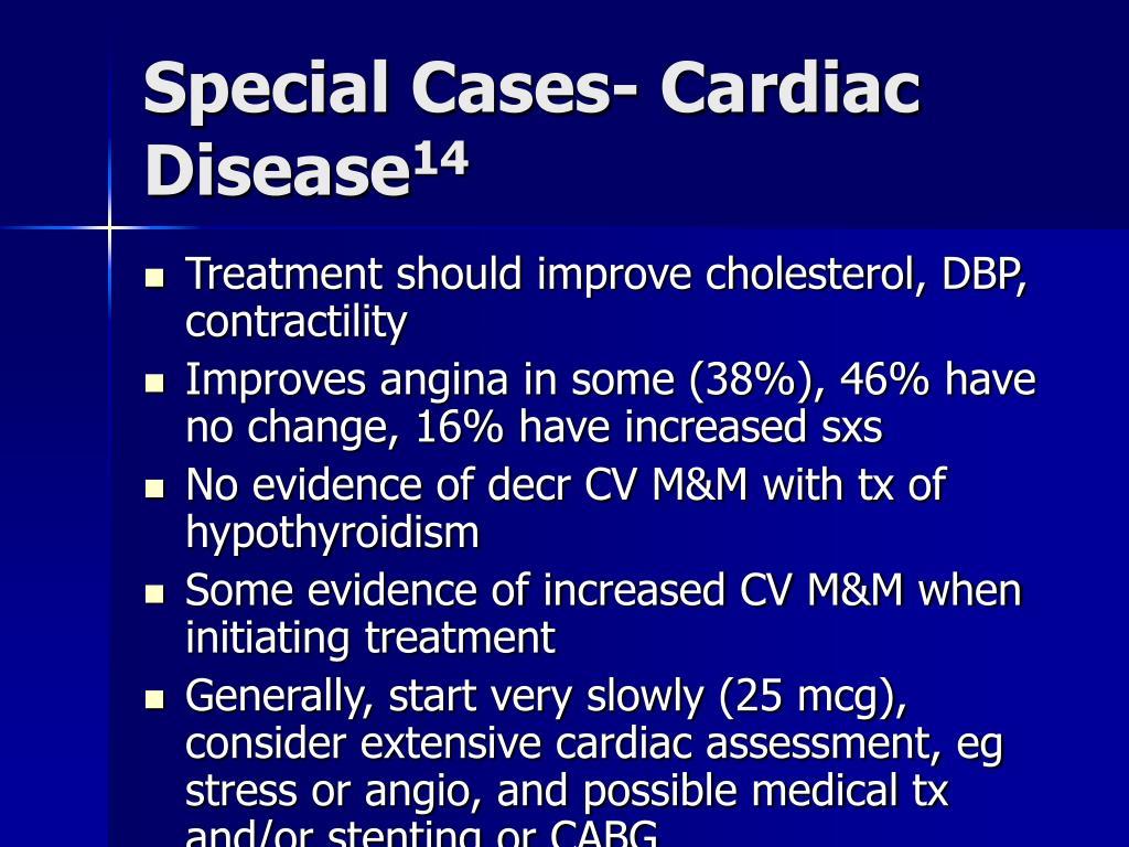 Special Cases- Cardiac Disease