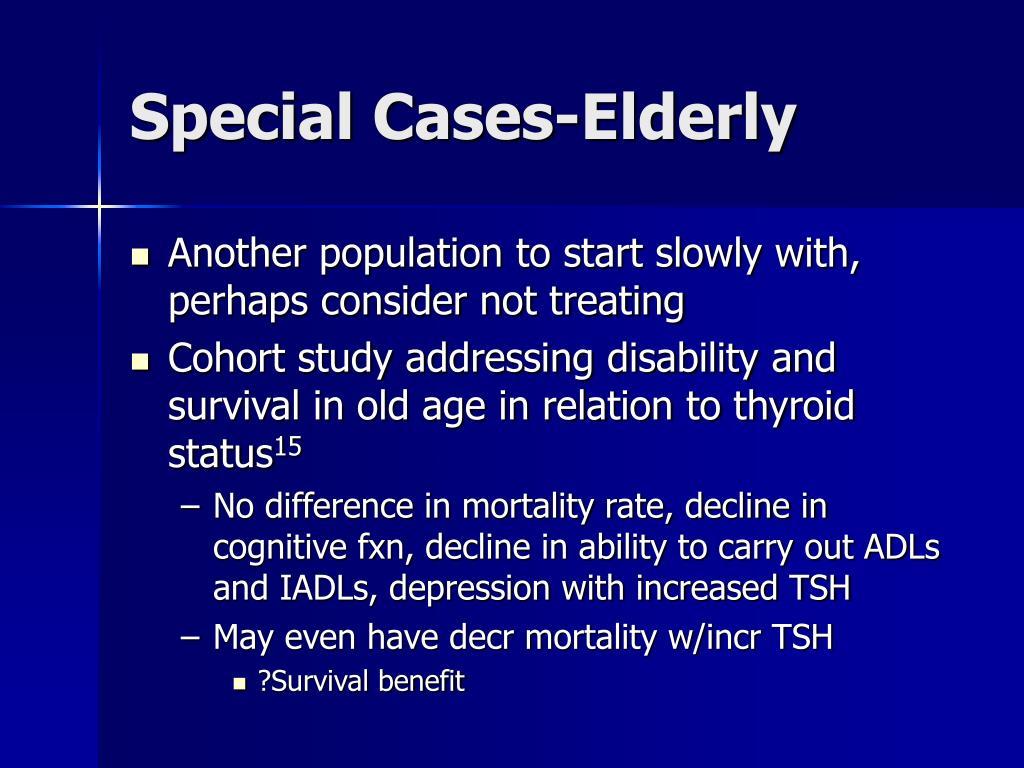 Special Cases-Elderly