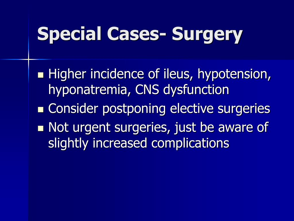 Special Cases- Surgery
