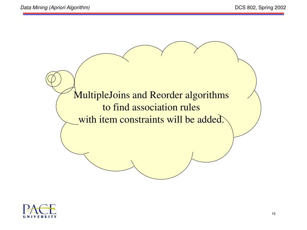 MultipleJoins and Reorder algorithms
