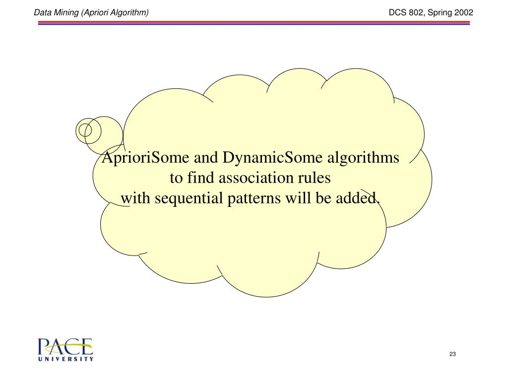 AprioriSome and DynamicSome algorithms