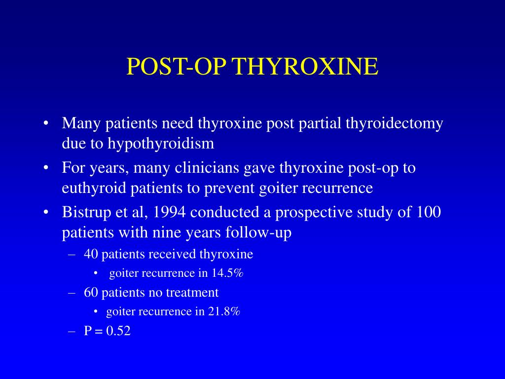 POST-OP THYROXINE
