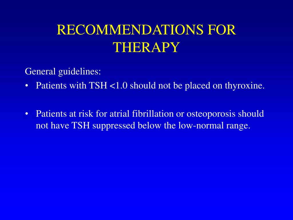 RECOMMENDATIONS FOR THERAPY