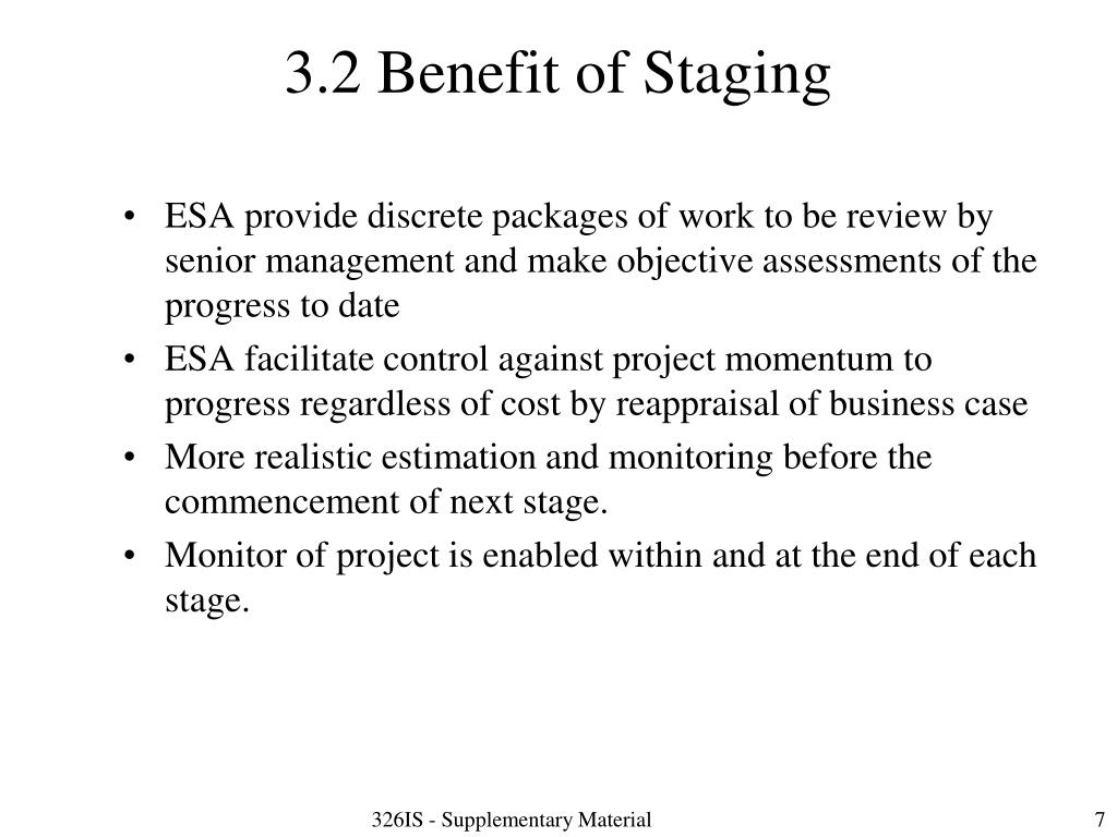 3.2 Benefit of Staging