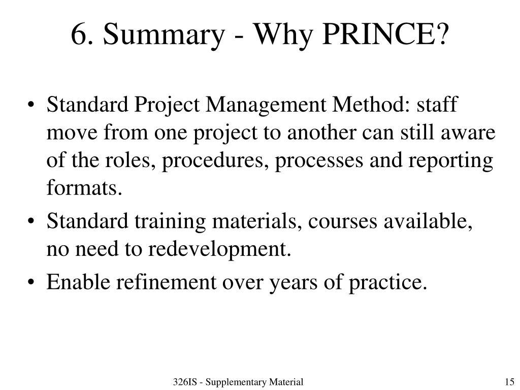 6. Summary - Why PRINCE?