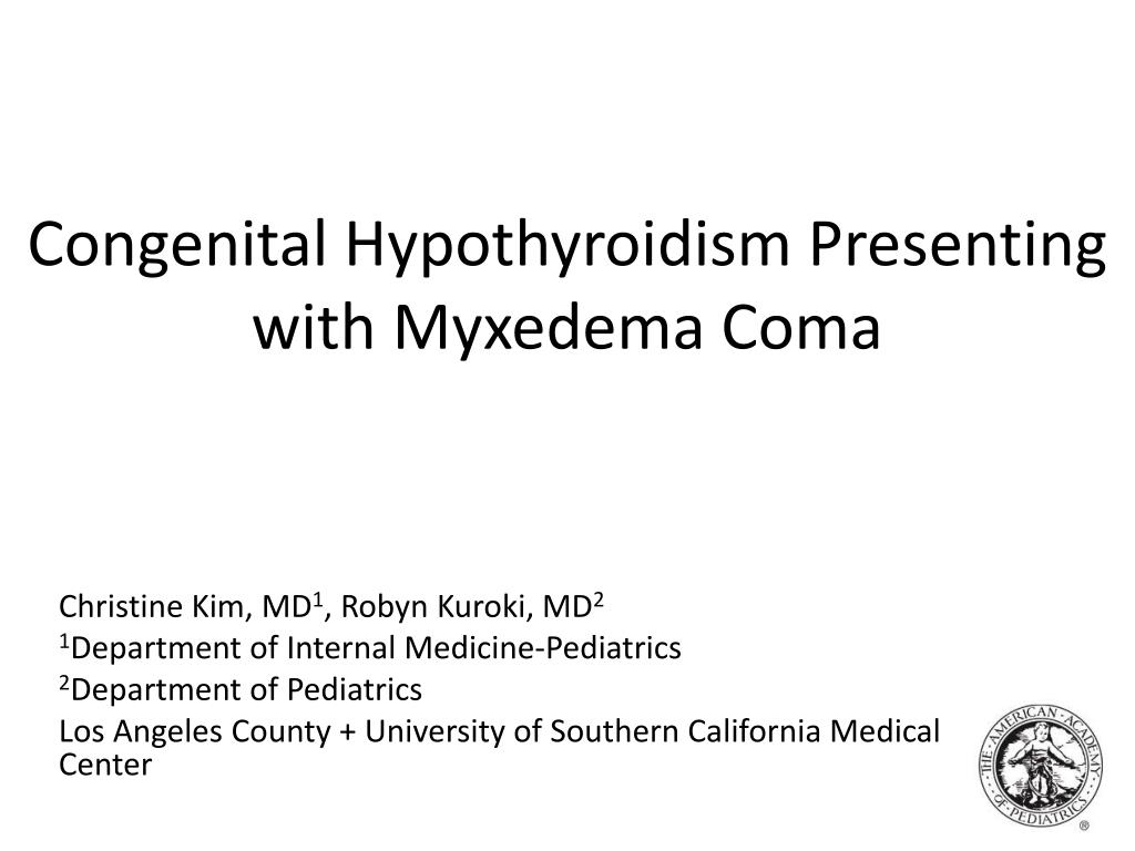 congenital hypothyroidism presenting with myxedema coma