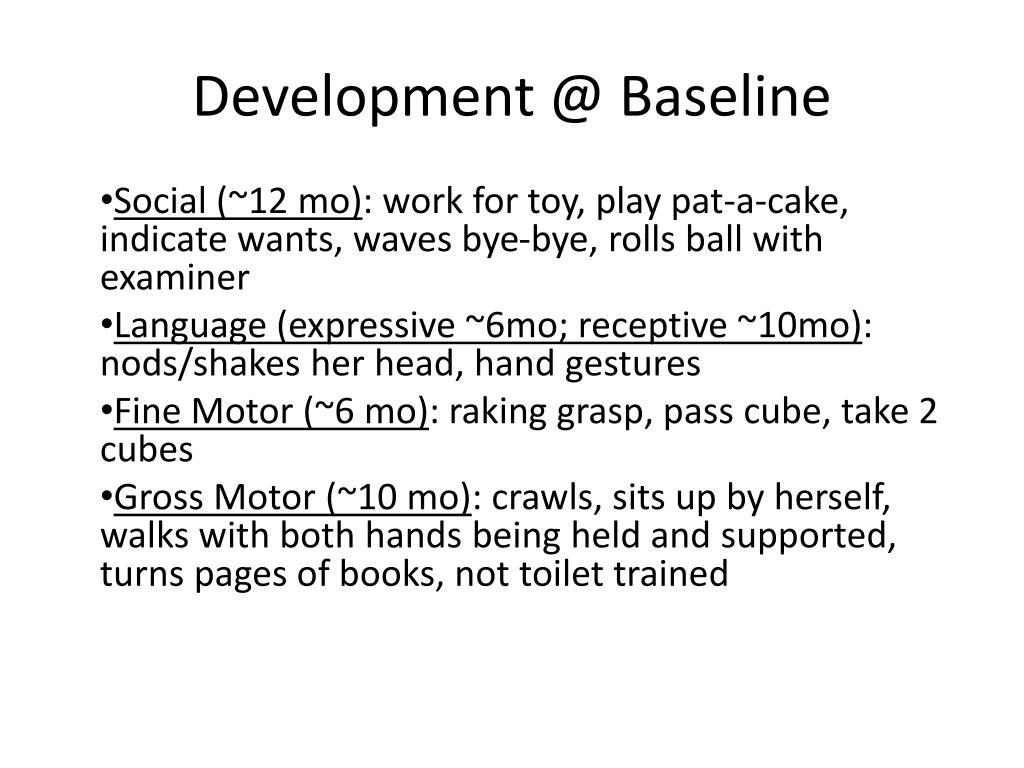 Development @ Baseline