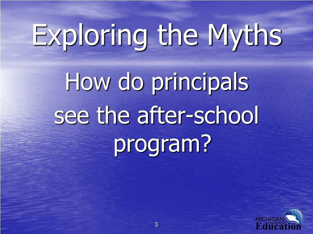 Exploring the Myths