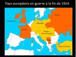 pays europ ens en guerre la fin de 1914