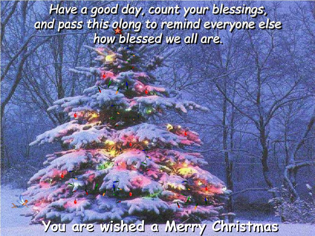 Have a good day, count your blessings,