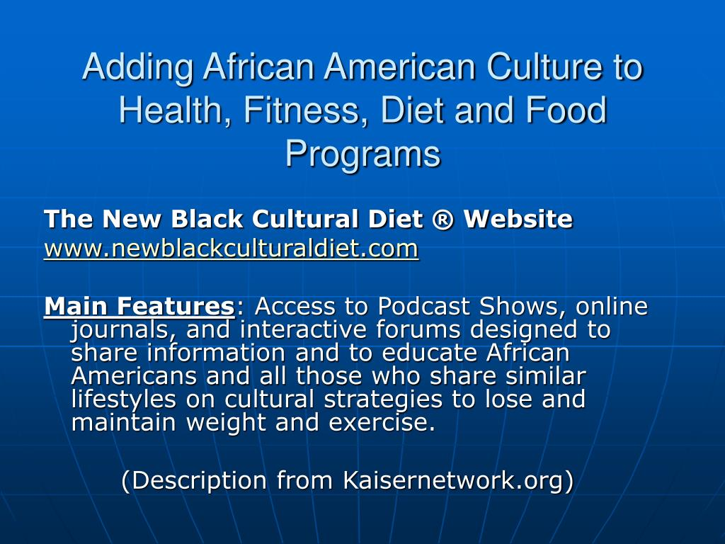 Adding African American Culture to Health, Fitness, Diet and Food Programs