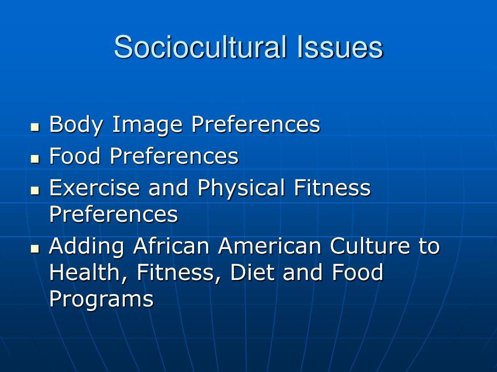 Sociocultural Issues