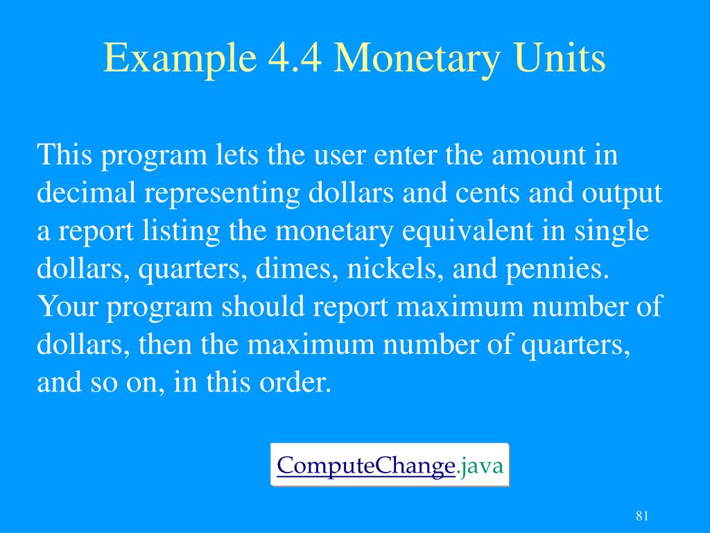 Example 4.4 Monetary Units