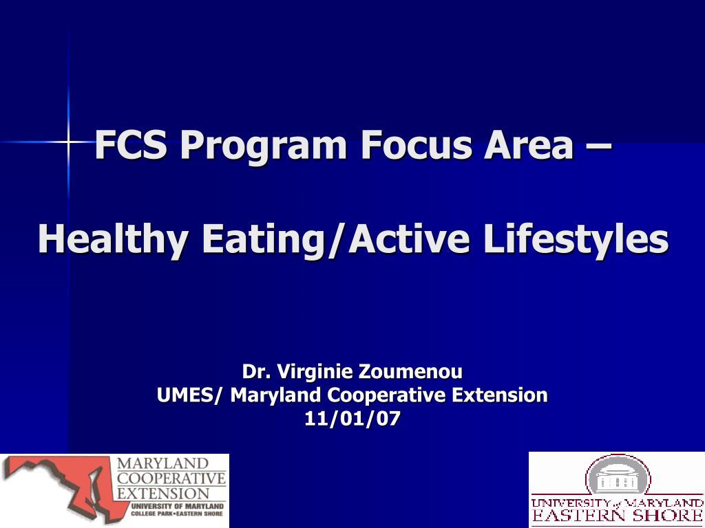 FCS Program Focus Area –