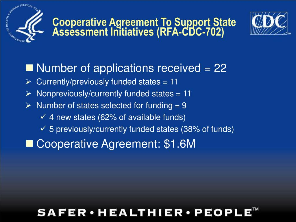 Cooperative Agreement To Support State Assessment Initiatives (RFA-CDC-702)