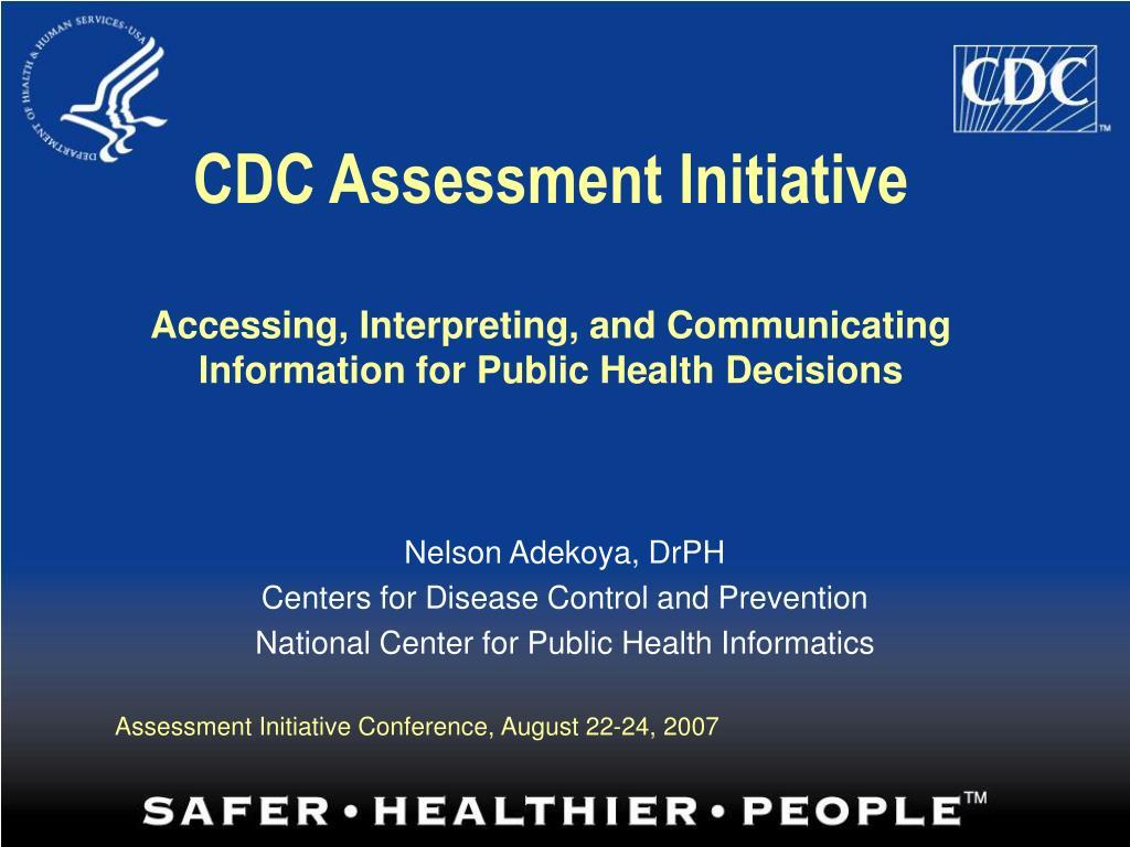 CDC Assessment Initiative