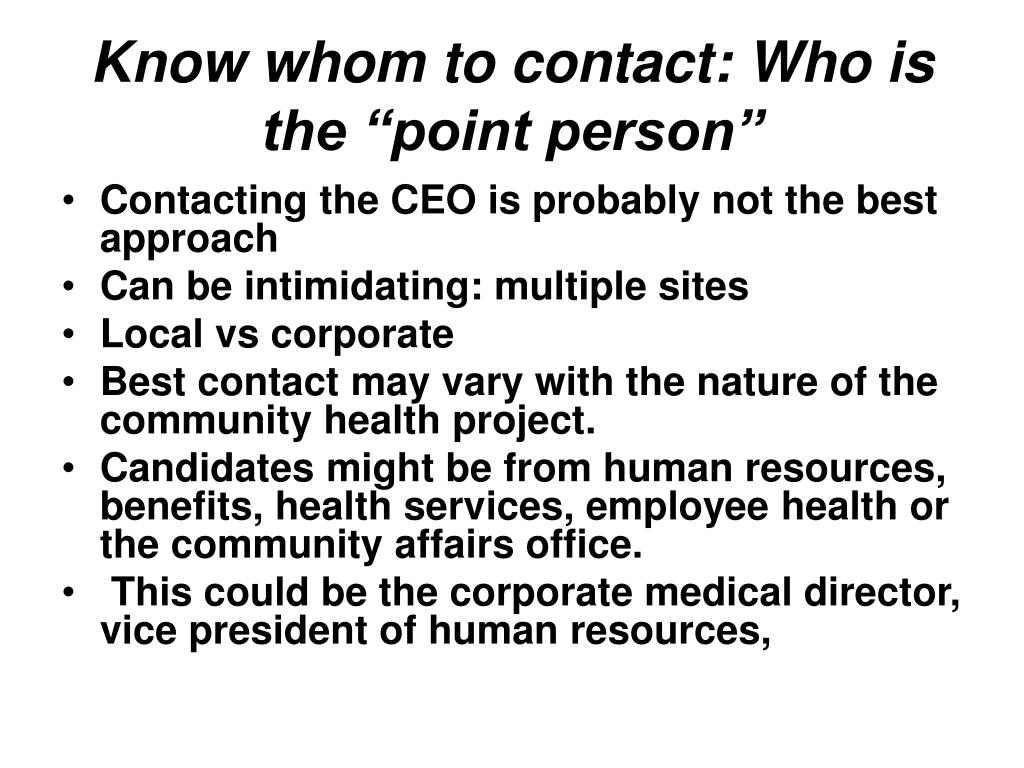 "Know whom to contact: Who is the ""point person"""