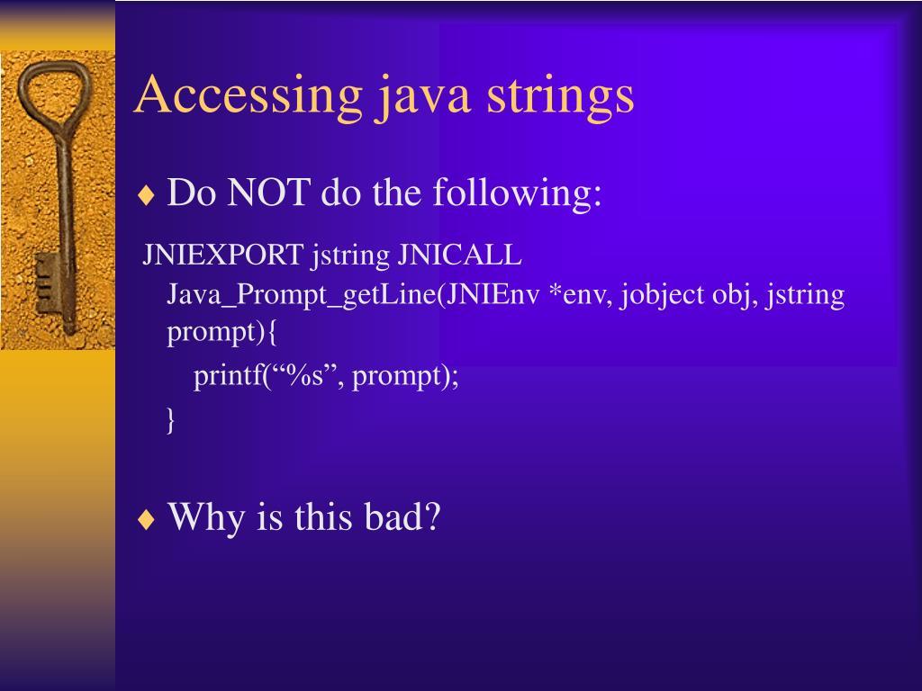 Accessing java strings