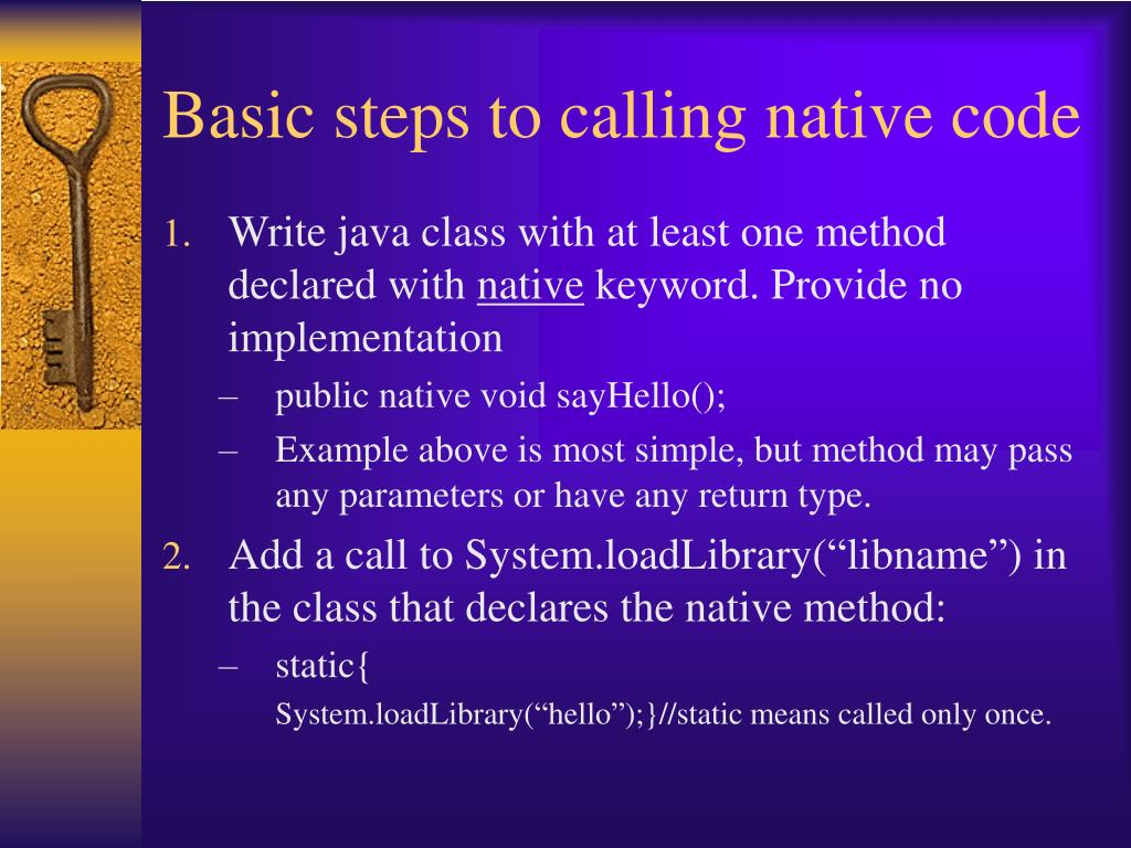 Basic steps to calling native code