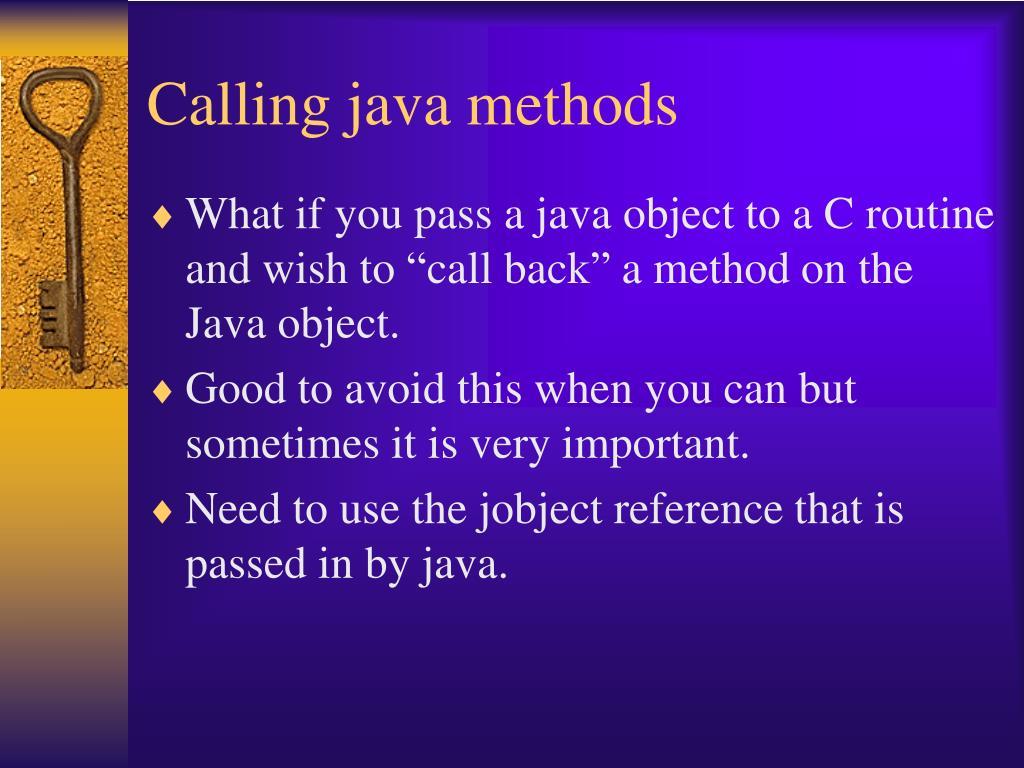 Calling java methods