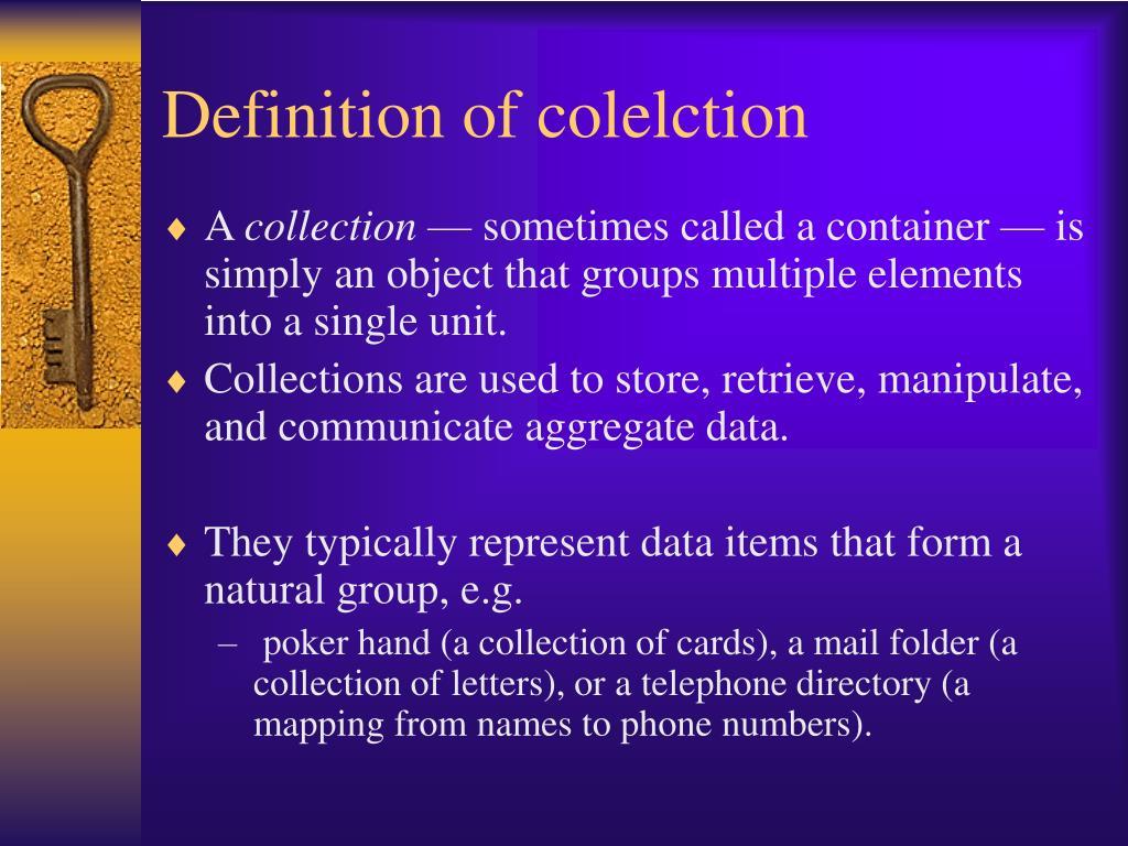 Definition of colelction