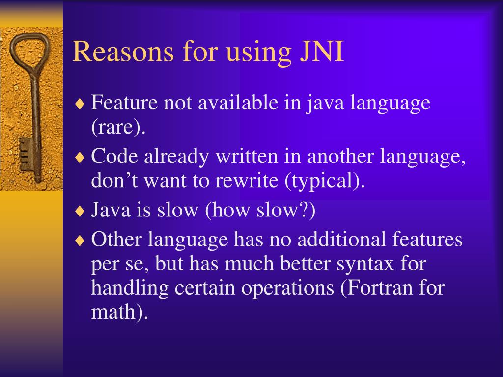 Reasons for using JNI