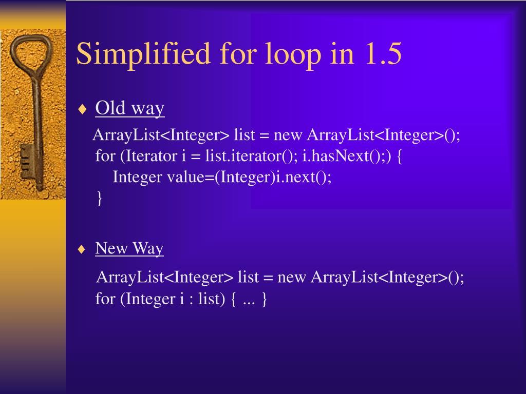 Simplified for loop in 1.5