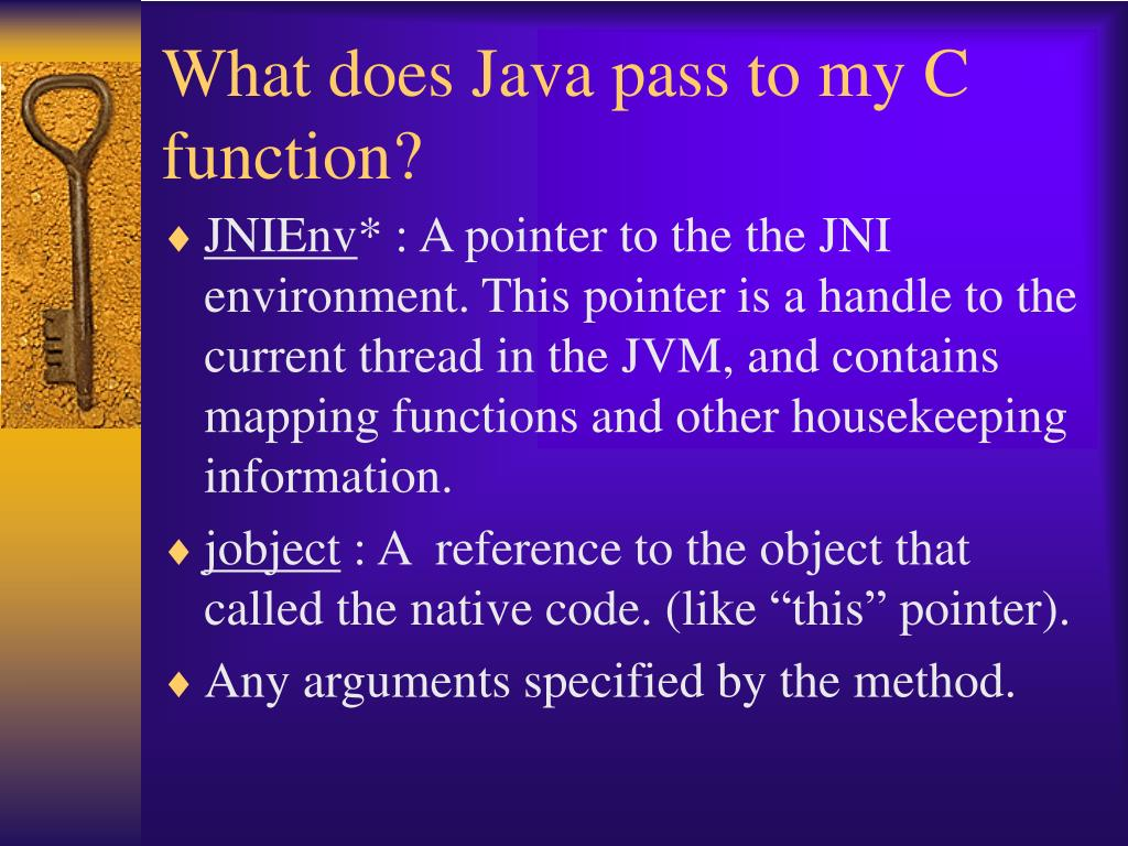 What does Java pass to my C function?