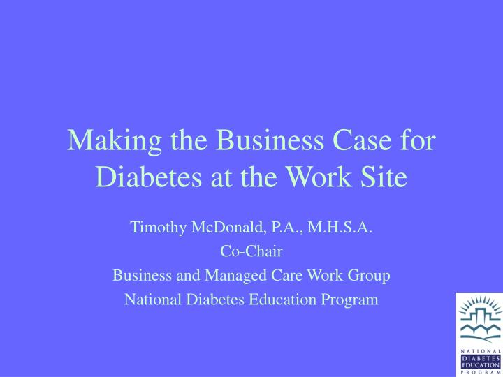 Making the business case for diabetes at the work site