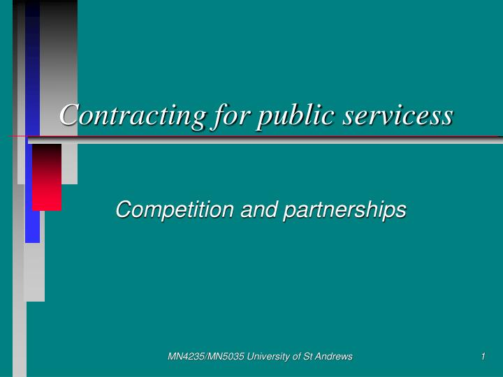 Contracting for public servicess l.jpg