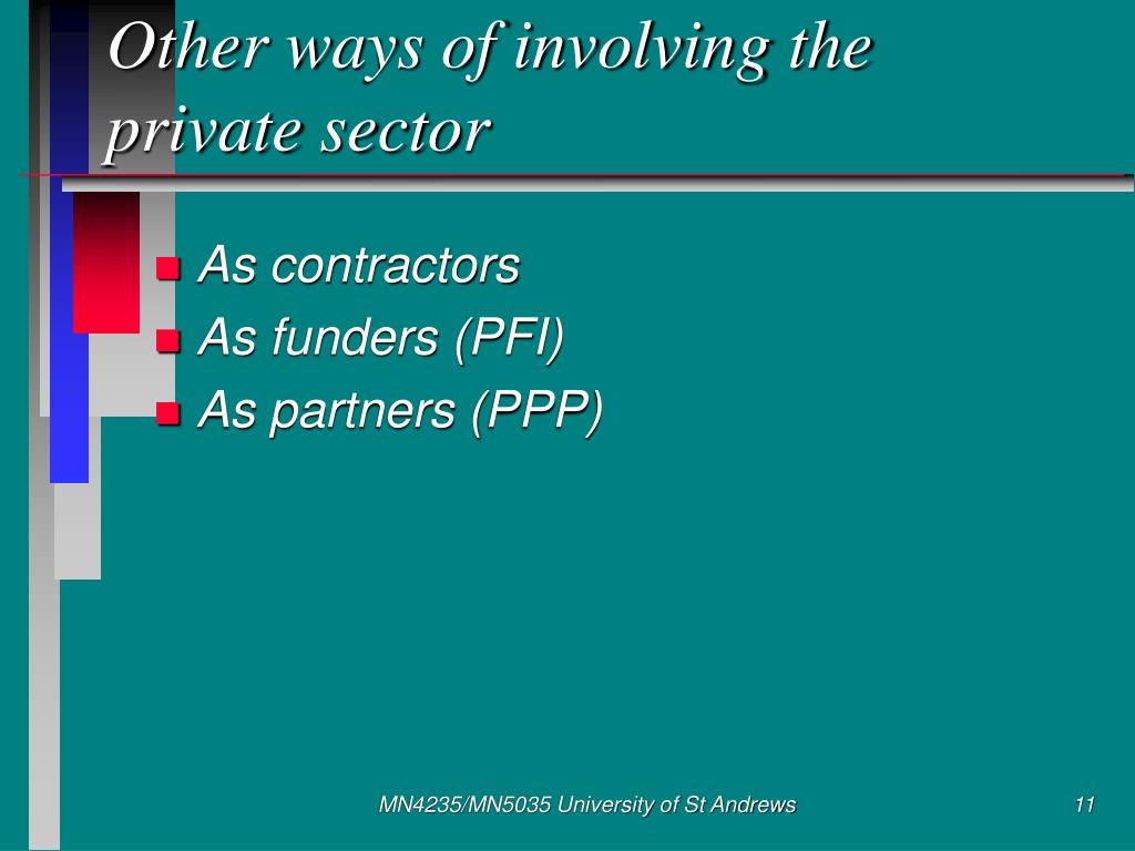 Other ways of involving the private sector