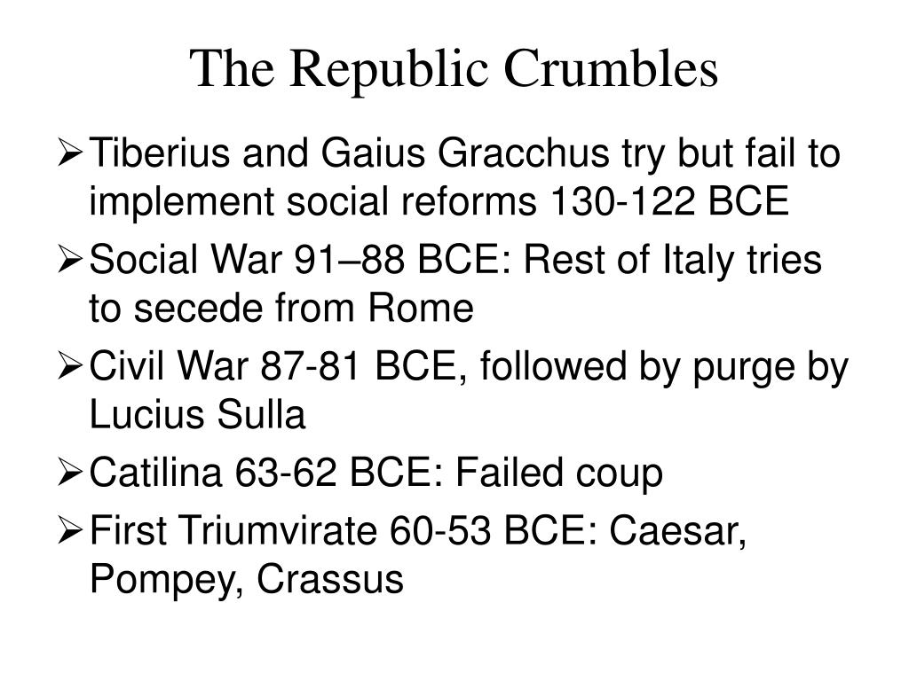 The Republic Crumbles