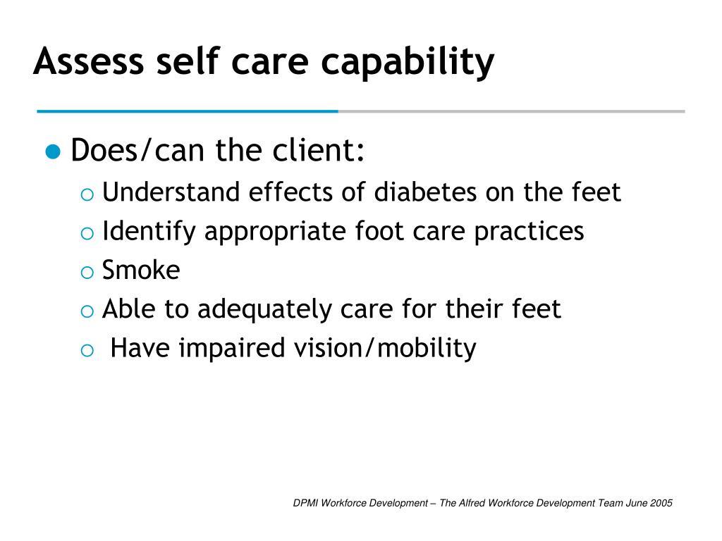 Assess self care capability