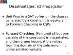 disadvantages c propagation45