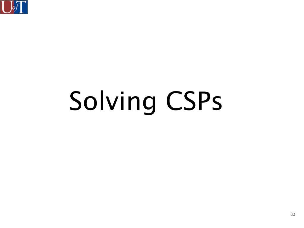 Solving CSPs