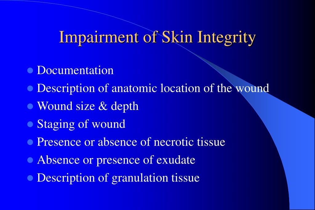 Impairment of Skin Integrity