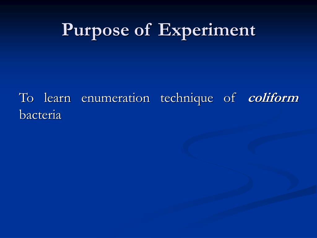 Purpose of Experiment