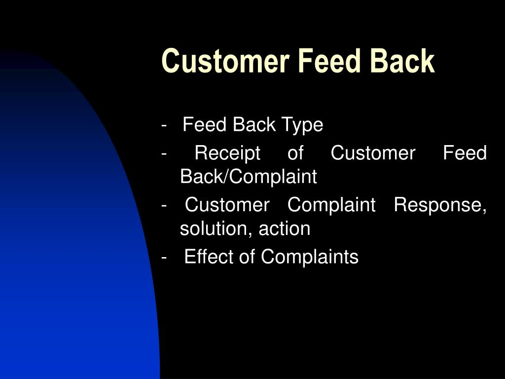 Customer Feed Back