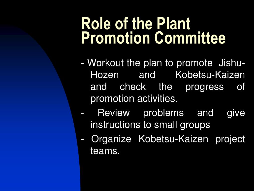Role of the Plant Promotion Committee