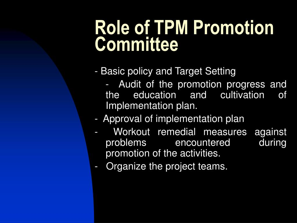 Role of TPM Promotion Committee