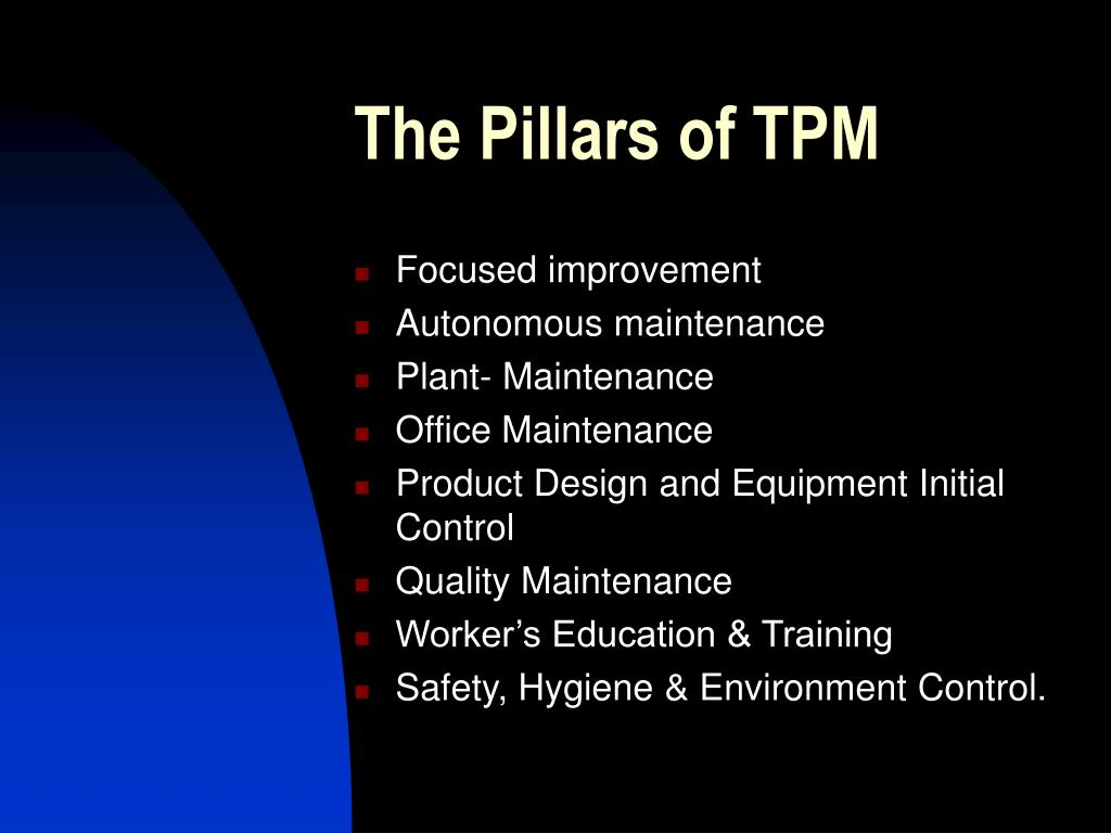 The Pillars of TPM