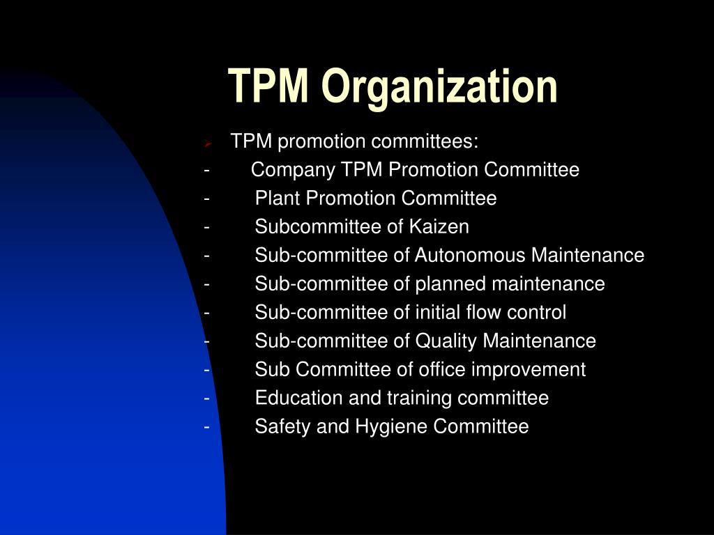 TPM Organization